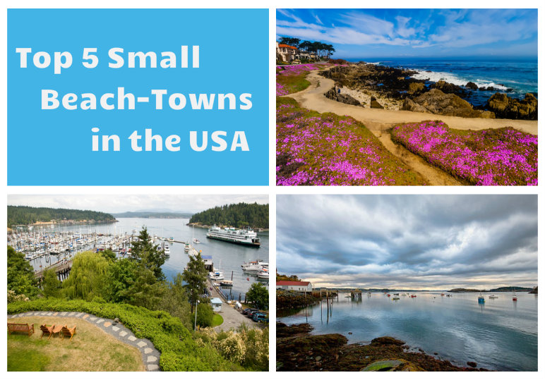 Top 5 Small Beach-Towns in America