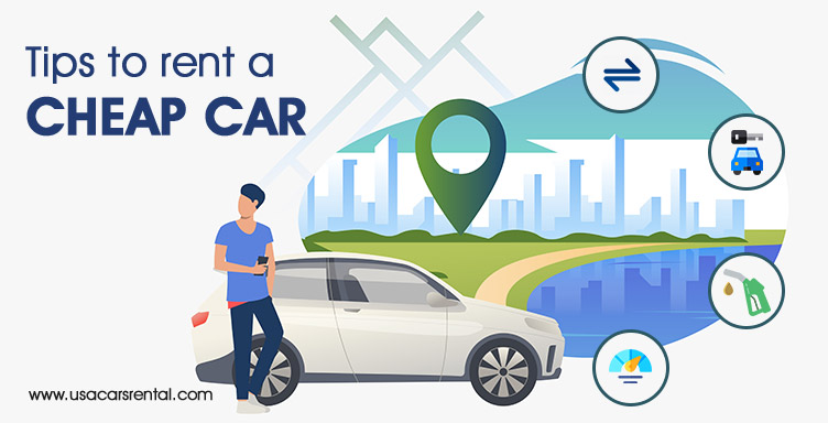 Tips to rent a cheap car